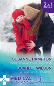 White Christmas For The Single Mum av Susanne Hampton og Scarlet Wilson (Heftet)