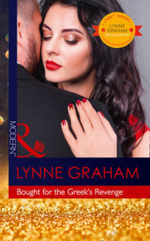 Bought For The Greek's Revenge av Lynne Graham (Heftet)