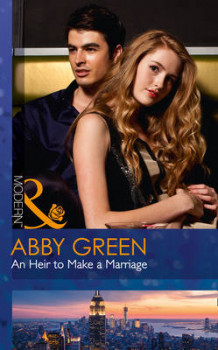 An Heir to Make a Marriage (One Night with Consequences, Book 20) av Abby Green (Heftet)