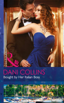 Bought By Her Italian Boss av Dani Collins (Heftet)