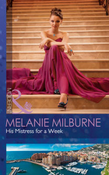 His Mistress for a Week av Melanie Milburne (Heftet)