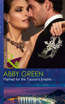 Married for the Tycoon's Empire (Brides for Billionaires, Book 1) av Abby Green (Heftet)