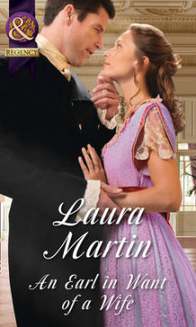 An Earl in Want of a Wife av Laura Martin (Heftet)