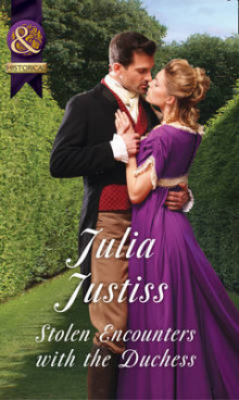 Stolen Encounters with the Duchess av Julia Justiss (Heftet)