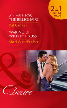 An Heir for the Billionaire av Kat Cantrell og Sheri WhiteFeather (Heftet)