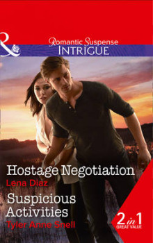 Hostage Negotiation av Lena Diaz og Tyler Anne Snell (Heftet)