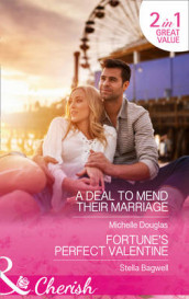 A Deal To Mend Their Marriage av Stella Bagwell og Michelle Douglas (Heftet)