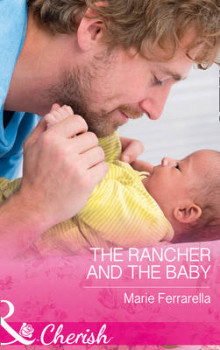 The Rancher and the Baby (Forever, Texas, Book 16) av Marie Ferrarella (Heftet)