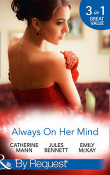 Always on Her Mind av Catherine Mann, Jules Bennett og Emily McKay (Heftet)