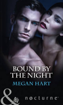 Bound By The Night av Megan Hart (Heftet)