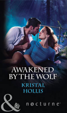 Awakened by the Wolf av Kristal Hollis (Heftet)