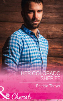Her Colorado Sheriff (Rocky Mountain Twins, Book 3) av Patricia Thayer (Heftet)