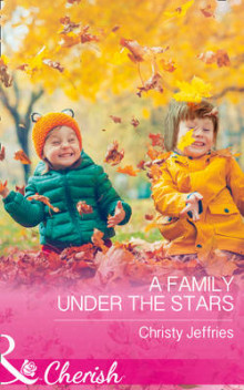 A Family Under the Stars av Christy Jeffries (Heftet)
