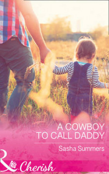 A Cowboy To Call Daddy av Sasha Summers (Heftet)
