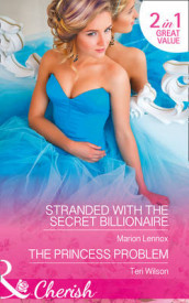 Stranded With The Secret Billionaire av Marion Lennox og Teri Wilson (Heftet)