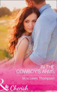In the Cowboy's Arms av Vicki Lewis Thompson (Heftet)