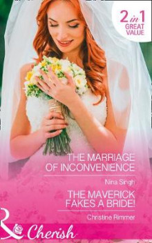 The Marriage Of Inconvenience av Nina Singh og Christine Rimmer (Heftet)