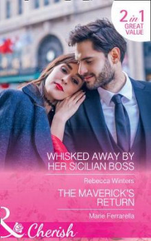 Whisked Away By Her Sicilian Boss av Rebecca Winters og Marie Ferrarella (Heftet)