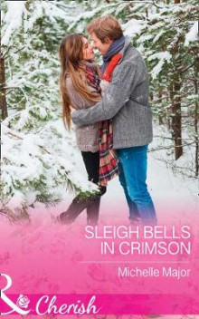 Sleigh Bells In Crimson av Michelle Major (Heftet)