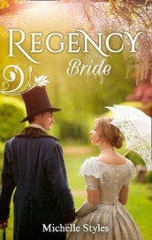 Regency bride - hattie wilkinson meets her match / an ideal husband? av Michelle Styles (Heftet)