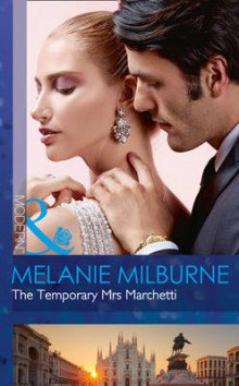 The Temporary Mrs Marchetti av Melanie Milburne (Heftet)