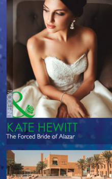 The Forced Bride of Alazar av Kate Hewitt (Heftet)