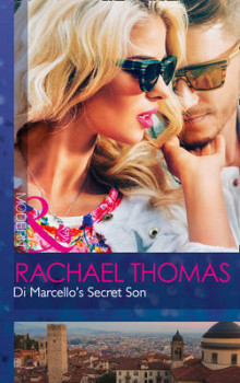 Di Marcello's Secret Son av Rachael Thomas (Heftet)