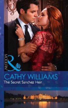 The Secret Sanchez Heir av Cathy Williams (Heftet)