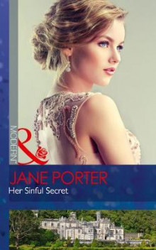 Her Sinful Secret av Jane Porter (Heftet)