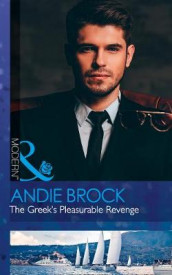 The Greek's Pleasurable Revenge av Andie Brock (Heftet)