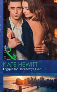 Engaged For Her Enemy's Heir av Kate Hewitt (Heftet)
