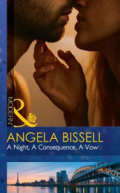 A Night, A Consequence, A Vow av Angela Bissell (Heftet)