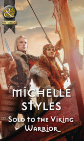 Sold To The Viking Warrior av Michelle Styles (Heftet)
