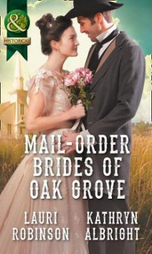Mail-Order Brides Of Oak Grove av Lauri Robinson og Kathryn Albright (Heftet)
