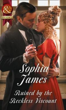 Ruined By The Reckless Viscount av Sophia James (Heftet)