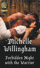Forbidden Night With The Warrior av Michelle Willingham (Heftet)