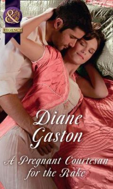 A Pregnant Courtesan For The Rake av Diane Gaston (Heftet)