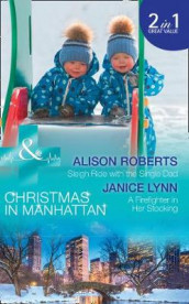 Sleigh Ride With The Single Dad av Janice Lynn og Alison Roberts (Heftet)