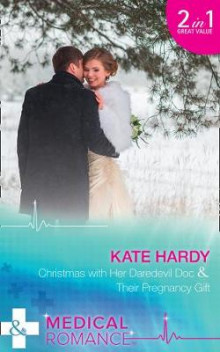 Christmas With Her Daredevil Doc av Kate Hardy (Heftet)