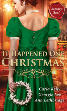 It Happened One Christmas av Carla Kelly, Georgie Lee og Ann Lethbridge (Heftet)