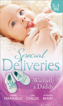 Special Deliveries: Wanted: A Daddy av Carol Marinelli, Lisa Childs og Amanda Berry (Heftet)