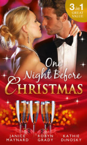 One Night Before Christmas av Kathie DeNosky, Robyn Grady og Janice Maynard (Heftet)