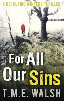 For All Our Sins av T. M. E. Walsh (Heftet)
