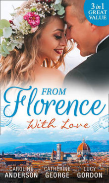 From Florence with Love av Caroline Anderson, Catherine George og Lucy Gordon (Heftet)