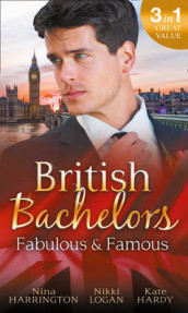 British Bachelors: Fabulous and Famous av Kate Hardy, Nina Harrington og Nikki Logan (Heftet)