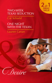 Two-Week Texas Seduction av Lauren Canan og Cat Schield (Heftet)