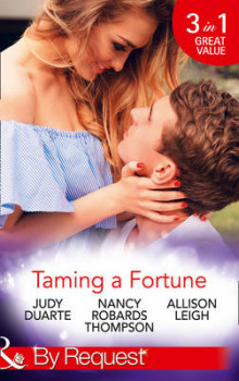 Taming a Fortune: Book 5 & Book 6 av Judy Duarte, Nancy Robards Thompson og Allison Leigh (Heftet)