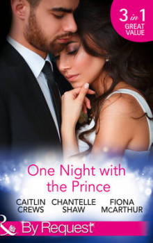 One Night with the Prince av Caitlin Crews, Chantelle Shaw og Fiona McArthur (Heftet)