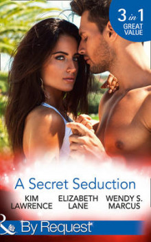 A Secret Seduction av Kim Lawrence, Elizabeth Lane og Wendy S. Marcus (Heftet)