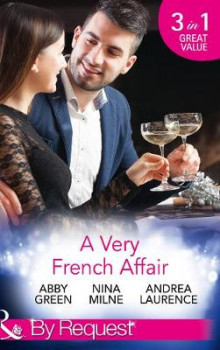 A Very French Affair av Abby Green, Nina Milne og Andrea Laurence (Heftet)
